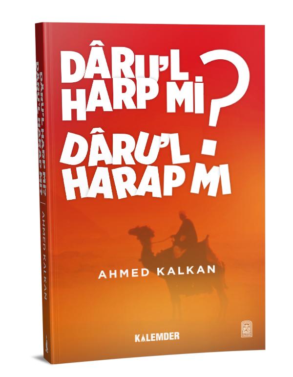 Dar'ul Harp mı Dar'ul Harap mı?