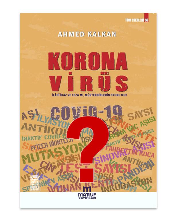 Korona Virüs İlâhÎ İkaz ve Ceza mı, Müstekb...